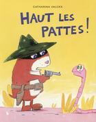 Couverture du livre « Haut les pattes » de Catharina Valckx aux éditions Ecole Des Loisirs