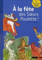 Couverture du livre « À la grande fête des soeurs Poulette ! » de Claire O'Brien aux éditions Rouge Et Or