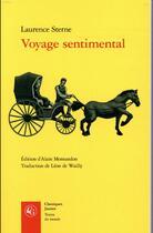 Couverture du livre « Voyage sentimental » de Laurence Sterne aux éditions Classiques Garnier