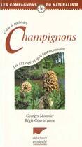 Couverture du livre « Guide De Poche Des Champignons » de Monnier/Courtecuisse aux éditions Delachaux & Niestle