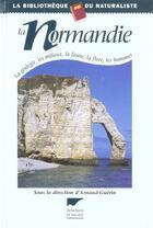 Couverture du livre « Normandie (La) » de Arnaud Guerin aux éditions Delachaux & Niestle