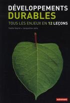 Couverture du livre « Développements durables » de Yvette Veyret et Jacqueline Jalta aux éditions Autrement