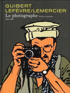 Couverture du livre « Le photographe ; intégrale » de Emmanuel Guibert et Didier Lefevre et Frederic Lemercier aux éditions Dupuis