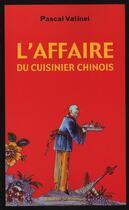 Couverture du livre « L'affaire du cuisinier chinois » de Pascal Vatinel aux éditions Rouergue