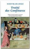 Couverture du livre « Le traité des confitures » de Nostradamus aux éditions Imago