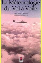 Couverture du livre « La météorologie du vol à voile » de Tom Bradbury aux éditions Cepadues