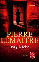 Couverture du livre « Rosy & John » de Pierre Lemaitre aux éditions Lgf