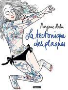 Couverture du livre « La tectonique des plaques » de Margaux Motin aux éditions Delcourt