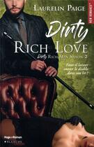 Couverture du livre « Dirty rich men T.2 ; dirty rich love » de Laurelin Paige aux éditions Blanche