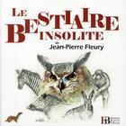 Couverture du livre « Le bestiaire insolite » de Jean-Pierre Fleury aux éditions Les Peregrines