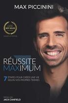 Couverture du livre « Réussite maximum » de Max Piccinini aux éditions Un Monde Different