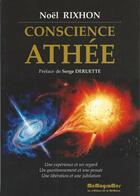 Couverture du livre « Conscience athée » de Noel Rixhon aux éditions Memogrames