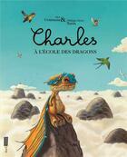 Couverture du livre « Charles à l'école des dragons » de Alex Cousseau et Philippe-Henri Turin aux éditions Seuil Jeunesse
