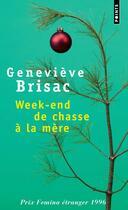 Couverture du livre « Week-end de chasse à la mère » de Genevieve Brisac aux éditions Points