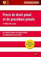 Couverture du livre « Précis de droit pénal et procédure pénale (7e édition) » de Frederic Debove et Francois Faletti aux éditions Puf