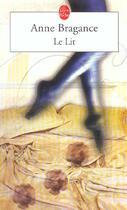 Couverture du livre « Le Lit » de Bragance-A aux éditions Lgf