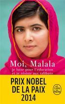 Couverture du livre « Moi, Malala, je lutte pour l'éducation et je résiste aux talibans » de Malala Yousafsai aux éditions Lgf