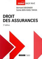 Couverture du livre « Droit des assurances (3e édition) » de Bernard Beignier et Sonia Ben Hadj Yahia aux éditions Lgdj