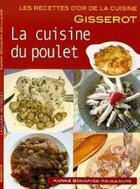 Couverture du livre « La cuisine du poulet » de Karine Bonnaves-Aguillaume aux éditions Gisserot