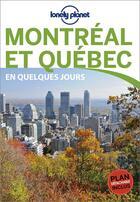 Couverture du livre « Montréal et Québec en quelques jours (3e édition) » de Catherine Metayer aux éditions Lonely Planet France