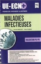 Couverture du livre « Maladies infectieuses ; validation PU-PH » de Romain Brousse et Nans Florens aux éditions Vernazobres Grego
