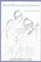 Couverture du livre « Carnets d'etudes 3 : quand moreau signait chasseriau » de Collectif aux éditions Ensba