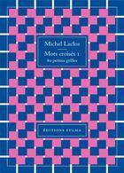 Couverture du livre « Mots croisés T.1 ; 80 petites grilles » de Michel Laclos aux éditions Zulma