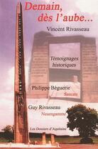 Couverture du livre « Demain, dès l'aube... » de Vincent Rivasseau aux éditions Dossiers D'aquitaine