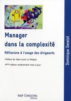 Couverture du livre « Manager dans la complexité ; réflexions à l'usage des dirigeants » de Dominique Genelot aux éditions Insep