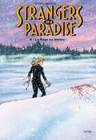 Couverture du livre « Strangers in paradise T.9 ; la rage au ventre » de Terry Moore aux éditions Kymera