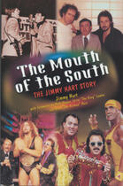 Couverture du livre « Mouth of the South, The » de Jimmy Hart et Announcer, Larry Matysik And Barbara Goodish, Foreward By Jim Ross, Wwe Raw aux éditions Ecw Press