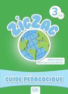 Couverture du livre « Zigzag ; niveau 3 ; guide pédagogique » de Helene Vanthier aux éditions Cle International