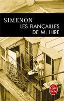 Couverture du livre « Les fiancailles de m. hire » de Georges Simenon aux éditions Lgf