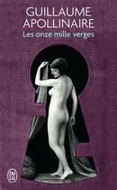 Couverture du livre « Les onze mille verges » de Guillaume Apollinaire aux éditions J'ai Lu