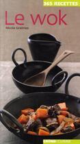Couverture du livre « Le wok » de Nicola Graimes aux éditions Grund