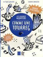 Couverture du livre « Comme une touareg ; les oiseaux migrateurs » de Laurent Corvaisier aux éditions Jbz Et Cie