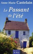 Couverture du livre « Le passant de l'été » de Anne-Marie Castelain aux éditions De Boree
