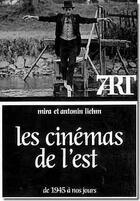 Couverture du livre « Les cinéma de l'est ; de 1945 à nos jours » de Mira Liehm et Antonin Liehm aux éditions Cerf