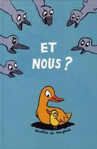 Couverture du livre « Et nous ? » de Dorothee De Monfreid aux éditions Ecole Des Loisirs