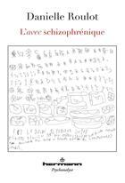 Couverture du livre « L'avec schizophrenique » de Danielle Roulot et Michel Balat et Jean Oury aux éditions Hermann