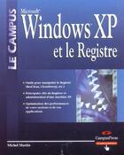 Couverture du livre « Windows xp et le registre » de Michel Pelletier aux éditions Pearson