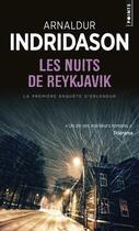 Couverture du livre « Les nuits de Reykjavik » de Arnaldur Indridason aux éditions Points