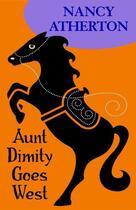 Couverture du livre « Aunt Dimity Goes West » de Atherton Nancy aux éditions Penguin Group Us