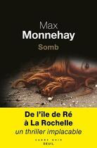 Couverture du livre « Somb » de Max Monnehay aux éditions Seuil