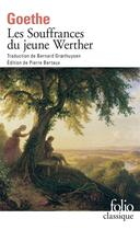 Couverture du livre « Les souffrances du jeune Werther » de Johann Wolfgang Von Goethe aux éditions Gallimard