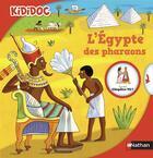 Couverture du livre « L'Egypte des Pharaons » de Sylvie Baussier aux éditions Nathan