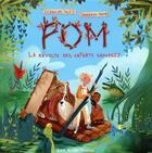 Couverture du livre « La révolte des enfants sauvages t.1 ; Pom » de Barbara Brun et Caroline Sole aux éditions Albin Michel