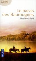 Couverture du livre « Le haras des baumugnes » de Marie Guillem aux éditions Pocket