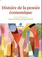 Couverture du livre « Histoire de la pensée économique » de Samuel Ferey et Sylvie Rivot aux éditions Pearson