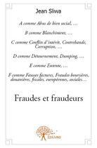 Couverture du livre « Fraudes et fraudeurs » de Jean Sliwa aux éditions Edilivre-aparis